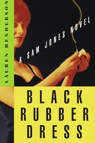 Black Rubber Dress (Sam Jones, #3)