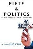 Piety & Politics by Barry W. Lynn
