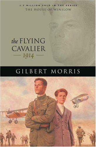 The Flying Cavalier by Gilbert Morris