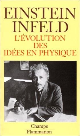 L'évolution des idées en physique des premiers concepts aux t... by Albert Einstein
