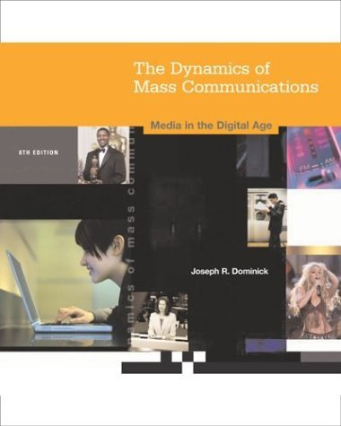 Dynamics of Mass Communication: Media in the Digital Age [With CD-ROM and Powerweb]