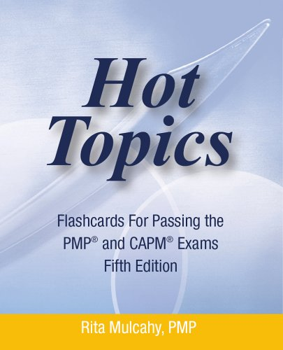 hot-topics-flashcards-for-passing-the-pmp-and-capm-exam-hot-topics-flashcards-5th-edtion-hot-topics