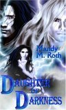 Daughter of Darkness (Darkness, #1)