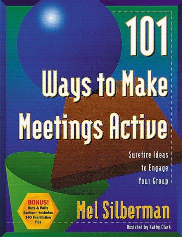 101 Ways to Make Meetings Active