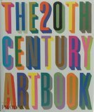The 20th Century Art Book by Phaidon Press