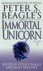 Peter S. Beagle's Immortal Unicorn, Part 2 (Immortal Unicorn, Part 2)