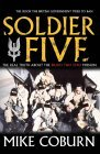 Soldier Five: The Real Truth About The Bravo Two Zero Mission