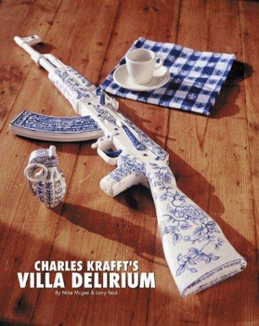 Charles Krafft's Villa Delirium