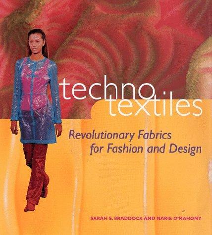 Techno Textiles: Revolutionary Fabrics for Fashion & Design