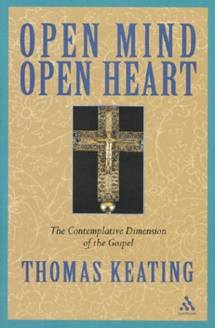 Open Mind, Open Heart: The Contemplative Dimension of the Gospel