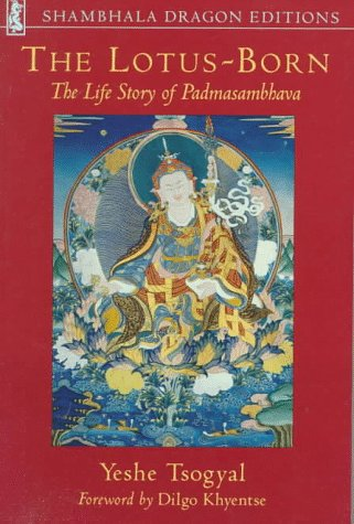 The Lotus-Born: The Life Story of Padmasambhava: Shambhala Dragon Editions