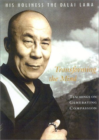 Transforming the Mind: Teachings on Generating Compassion