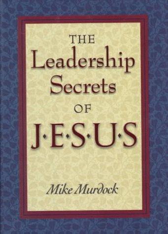 Leadership Secrets of Jesus