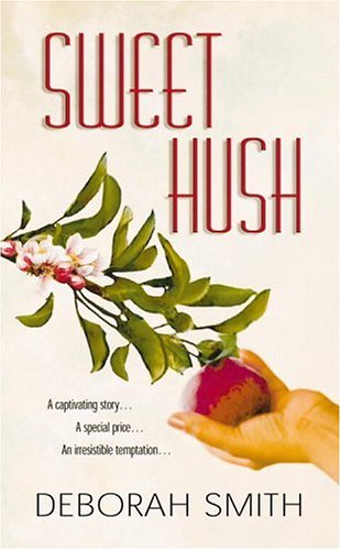 Sweet Hush by Deborah Smith