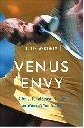 Venus Envy: A Sensational Season Inside the Women's Tennis Tour