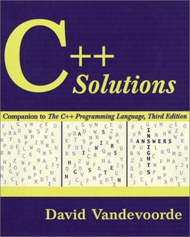 C++ Solutions: Companion to the C++ Programming Language
