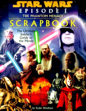 Star Wars Episode I: The Phantom Menace Scrapbook