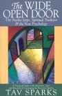 The Wide Open Door: The Twelve Steps, Spiritual Tradition, and the New Psychology