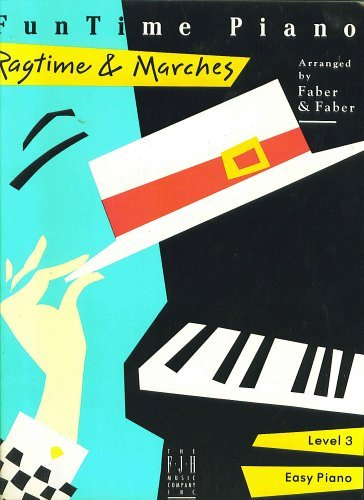 FunTime Piano, Level 3A-3B (Easy Piano): Ragtime & Marches