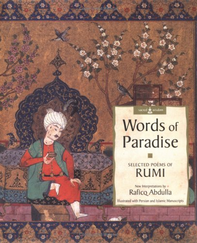 Words of Paradise by Jalaluddin Rumi