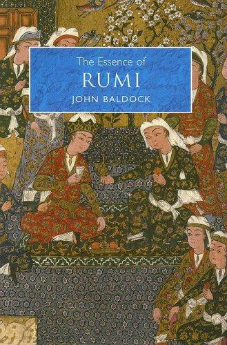 The Essence of Rumi by John Baldock