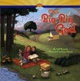 Our Big, Big God