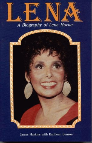 Lena: A Personal and Professional Biography of Lena Horne