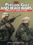 The Persian Gulf and Iraqi Wars
