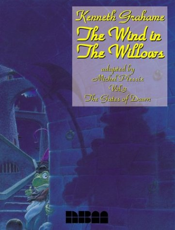 The Wind in the Willows: The Gates of Dawn