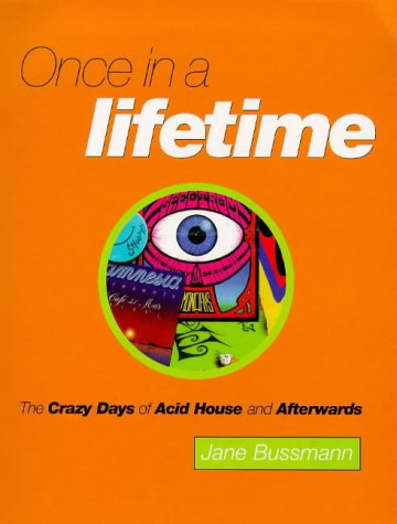 Once in a Lifetime by Jane Bussmann