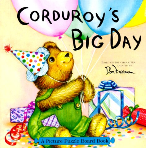 Corduroy's Big Day: Picture Puzzle Board Book
