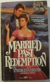 Married Past Redemption by Patricia Veryan