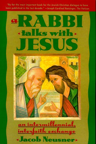 Rabbi Talks with Jesus, A