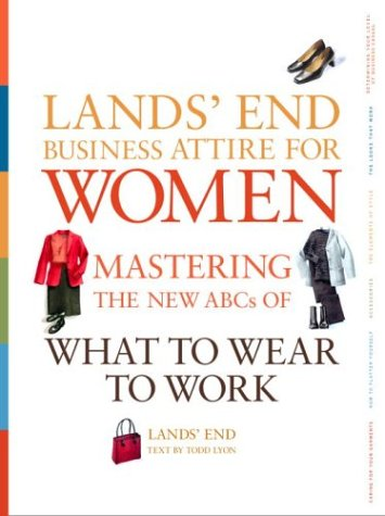 Lands' End Business Attire for Women: Mastering the New ABCs of What to Wear to Work