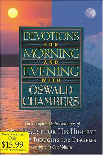 Devotions for Morning and Evening with Oswald Chambers