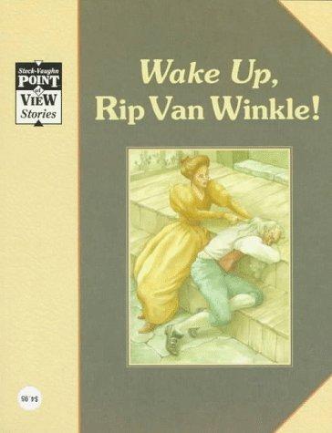 Rip Van Winkle/Wake Up, Rip Van Winkle: A Classic Tale