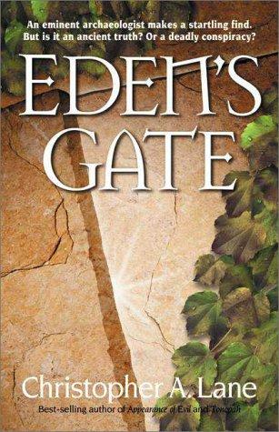 Eden's Gate: An Eminent Archaeologist Makes a Startling Find