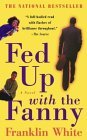 Fed Up with the Fanny