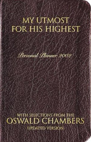 My Utmost for His Highest Oswald Chambers Daily Planner - 2002