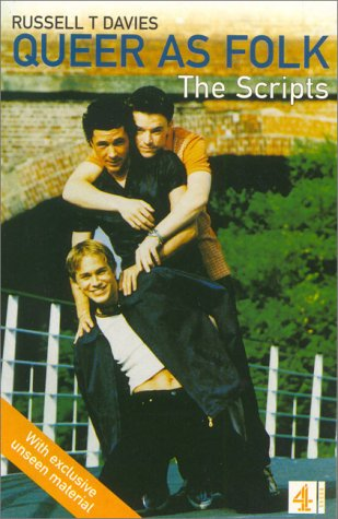 Queer as Folk : The Scripts from the British TV Series
