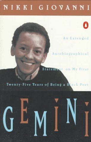 Gemini: An Extended Autobiographical Statement on My First Twenty-Five Years of Being a Black Poet