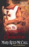 The Templar's Seduction (The Templar Knights, #3)