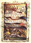 The Illuminated Books of William Blake, Volume 2: Songs of Innocence and of Experience: Songs of Innocence and of Experience