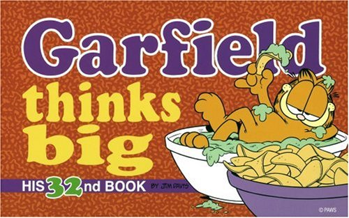 Garfield Thinks Big (Garfield, #32)