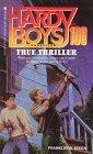 True Thriller by Franklin W. Dixon