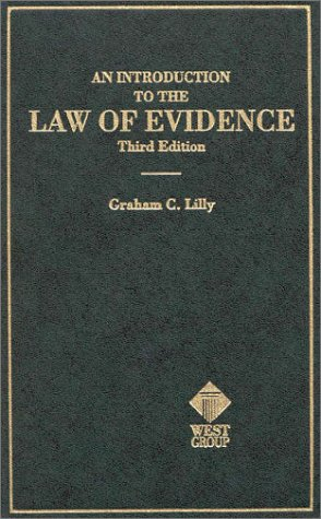 An Introduction to the Law of Evidence (Hornbooks)