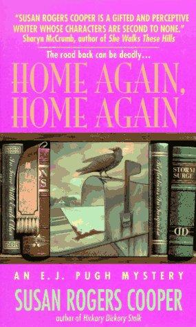 Home Again, Home Again (E.J. Pugh, #3)