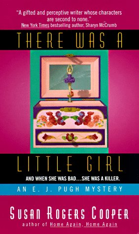 There Was a Little Girl (E.J. Pugh, #4)