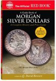 A Guide Book Of Us Morgan Silver Dollars: A Complete History and Price Guide (Official Red Book) (Official Red Book)
