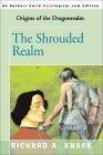 The Shrouded Realm (Dragonrealm: Origins, #1)